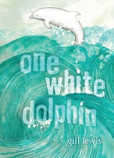 One White Dolphin by Gill Lewis (Atheneum 2012 - ) When a baby albino dolphin caught in old fishing netting washes ashore, Paralympics sailing hopeful Felix and English school girl Kara work with veterinarians and specialists to save and reunite the dolphin with her mother, setting off a chain of events that might just save the reef from the environmental effects of proposed dredging. | NSTA | Lexile: 620