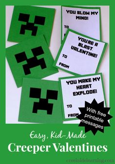 Got Minecraft fans? Kids can make these super easy Creeper Valentines. Free downloadable messages. From Creekside Learning.