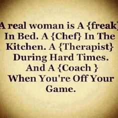 My woman is that and so much more...