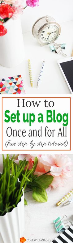 Thinking of starting a blog? This FREE step-by-step tutorial will show you how EASY it is to set up a blog in just 20 minutes!! Plus you can save money on the monthly hosting fees!  Set up your blog now!!  Cook With a Shoe
