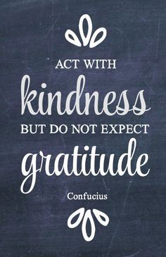 100 Days of Kindness: Random Acts of Kindness Ideas 41-60 | Confucius quotes