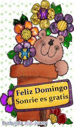 Mi.Nuestro.Mundo: Feliz Domingo Sonríe Es Gratis
