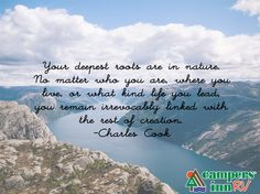 Your deepest roots are in nature. - Charles Cook
