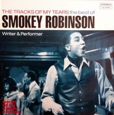 SMOKEY ROBINSON the tracks of my tears the best of