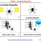 2 Spanish La Araña Pequeña / Itsy Bitsy Spider Booklets - One booklet contains text and illustrations and the other is a template for students to make their own versions by illustrating the booklet.