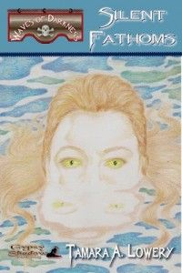 Silent Fathoms by Tamara A. Lowery