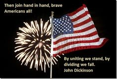 Happy 4th of July America!  We are truly blessed to live in this wonderful country.  I praise God for His abundant blessings on our nation.  I pray that we will turn back to our first love (God) and the very reason this country exists.  A big thank you for those that are currently serving our country and for that served in the past.
