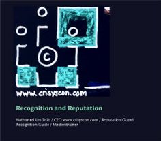 Recognition and Reputation nach Nathanael Urs Trüb CEO Recognition-Guide anzeigen