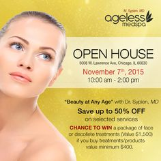 The BIGGEST SAVINGS Of The Year!  This event features AMAZING specials that you just can't miss! Up to 50% OFF selected services. 20% OFF on all medical grade skin care products all day long! ‪#‎OpenHouse‬ ‪#‎MedicalSpa‬ ‪#‎ChicagoSpa‬ ‪#‎Ageless‬