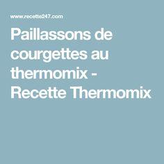 Paillassons de courgettes au thermomix - Recette Thermomix