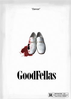 Goodfellas - Alternative minimalist movie poster showing Spider's shoes following his first altercation with Tommy #GangsterMovie #GangsterFlick