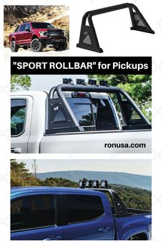 Sport Rollbar available for many Pickup Trucks.