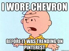 Ohhhhh Charlie Brown--you are right darlin! haha.