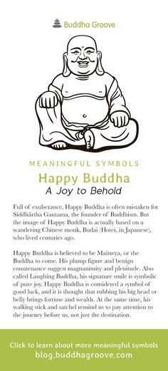 Meaningful Symbols – A Guide to Sacred Imagery - Happy Buddha - A Joy to Behold Buddha Quotes Life, Positive Quotes For Life, Buddha Tattoos, Buddha Tattoo Meaning, Laughing Buddha Tattoo, Buddha Symbols, Buddha Drawing, Buddha Doodle, Buddha Buddhism