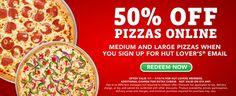 50% OFF At Pizza Hut!!  - http://couponingforfreebies.com/50-pizza-hut/