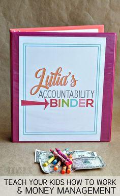 Organization Tips: Make an accountability binder for Kids' Money Management Teaching Kids, Kids Learning, Teaching Money, Learning Skills, Managing Money, Activities For Kids, Crafts For Kids, Money Activities, Diy Crafts