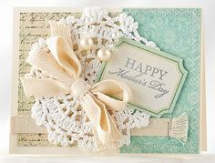 Shabby Mother's Day Card by @Kristin :: Teal White Garden :: Teal White Garden Tierney