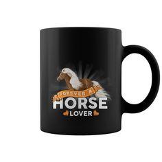 Forever A Horse Lover  Mugs