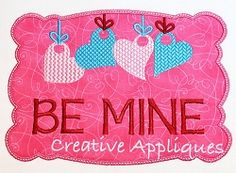 Valentine Be Mine Love Heart Frame Applique - 4 Sizes! | Words and Phrases | Machine Embroidery Designs | SWAKembroidery.com Creative Appliques