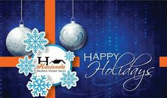 HAPPY HOLIDAY We wish you and your family a warm and happy holiday season.