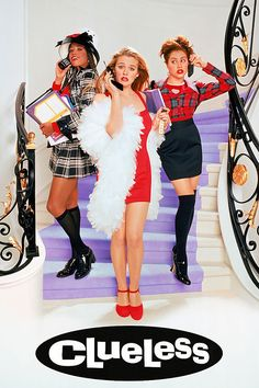 Clueless - The movie that started my love for fashion