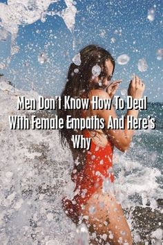 Relationultra Men Don't Know How To Deal With Female Empaths And Here's Why #marriage  #honeymoon  #love