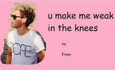 You make me weak in the knees