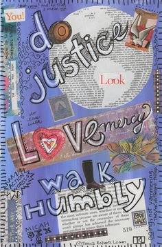 Micah 6:8, words to live by, Do justice, love mercy, walk humbly, Bible, Scripture, Christian, Jewish, Old Testament, verses, art journal, journaling, Girls Getaway Cruise, another art journal page, scripture memory, mixed media, multi-media, art journal pages, personal, diary, art diary