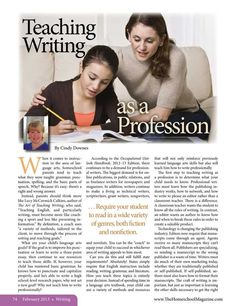 Teaching Writing as a Profession The Old Schoolhouse Magazine - February 2013 - Page Writing Curriculum, Writing Resources, Teaching Writing, Writing Ideas, Learning Resources, English Resources, Education English, English Class, Teaching English
