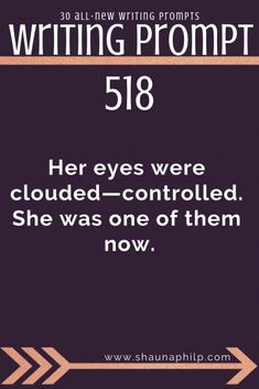 Writing Prompts: Her eyes were clouded—controlled. 30 all--new story writing prompts for the month of Her eyes were clouded—controlled. 30 all--new story writing prompts for the month of December! Fiction Writing Prompts, Book Prompts, Daily Writing Prompts, Book Writing Tips, Dialogue Prompts, Creative Writing Prompts, Writing Challenge, Writing Quotes, Story Prompts