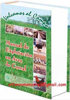 LIBROS DVDS CD-ROMS ENCICLOPEDIAS EDUCACIÓN PREESCOLAR PRIMARIA SECUNDARIA PREPARATORIA PROFESIONAL: MANUAL DE EXPLOTACIÓN EN AVES DE CORRAL