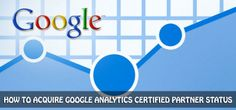 Google Analytics Certified Partner: Learn what are the benefits of Google Analytics Certified Partner Status and how you can get one.
