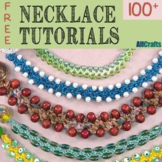 100+ Free Necklace Tutorials                                                                                                                                                                                 More