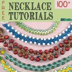 100+ Free Necklace Tutorials