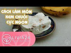 Cách làm món kem chuối cực ngon và đơn giản - Frozen banana ice cream recipe | Olivia 24 - YouTube