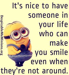 minion quotes | Minion-Quotes-It-is-nice-to-have-someone-in-your-life.jpg