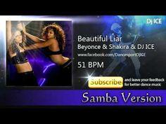 Samba - Beautiful Liar (51 BPM) Shakira, Samba, Beyonce, Dj, Dance, Music, Modern, Youtube, Beautiful