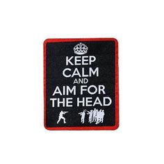patch keep calm and aim for the head