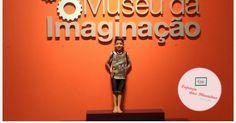 Passeio, Dica, Família, Museu, parceria, Brincadeiras, Infância, Museu da Imaginação