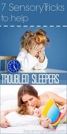 7 Smart Sensory Tricks for Kids who have trouble Sleeping | ilslearningcorner.com #kidssleep