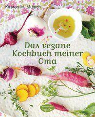 Kirsten M.  Mulach - Das vegane Kochbuch meiner Oma