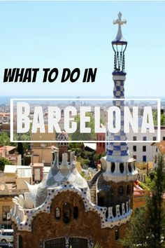 The best things to do in #Barcelona