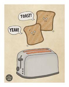 Toast+Yeah by+CarlBatterbee