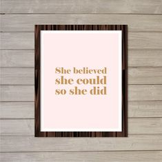 She Believed She Could So She Did  Blush Pink 8x10 - Motivational Quote Room Decor Wall Art, Instant Download by FebruaryLane, $3.95
