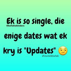 Afrikaanse Quotes, Goeie Nag, Good Morning Quotes, Best Quotes, Fun Quotes, Qoutes, Give It To Me, Dating, Lol