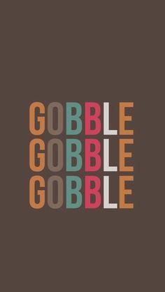 Gobble, Gobble, Gobble
