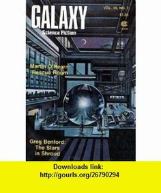 Galaxy Science Fiction Magazine, September 1978 (Volume 39, No. 7) Gregory Benford, Martin OHearn, Charles Sheffield, John J. Pierce ,   ,  , ASIN: B0035O6980 , tutorials , pdf , ebook , torrent , downloads , rapidshare , filesonic , hotfile , megaupload , fileserve
