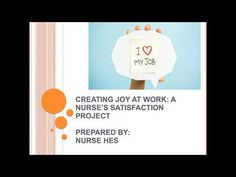 You will create joy at work if the nurses are satisfied with their job. My Job, Thats Not My, Joy, Make It Yourself, Youtube, Being Happy, Youtube Movies