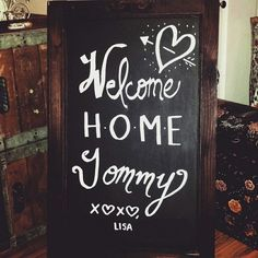 Welcome Home - Home comings are the best ♡ #WelcomeHome #WelcomeBack #HomeComing #chalkboardart #chalkboards #DIY #vintage #creations #lisatmccurdy