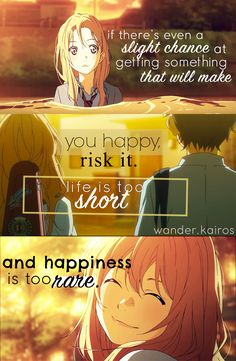 Anime -Shigatsu wa kimi no uso Live every moment because ince its gone it cant be lived again❤️ Sad Anime Quotes, Manga Quotes, True Quotes, Hikaru Nara, April Quotes, Your Lie In April, A Silent Voice, Les Sentiments, Anime Life